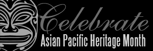 Asian Pacific Heriatage Month