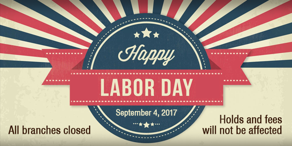 Closed Labor Day 2017