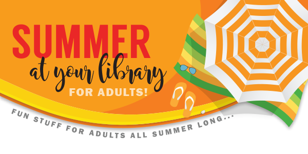 Adults Summer at your Library